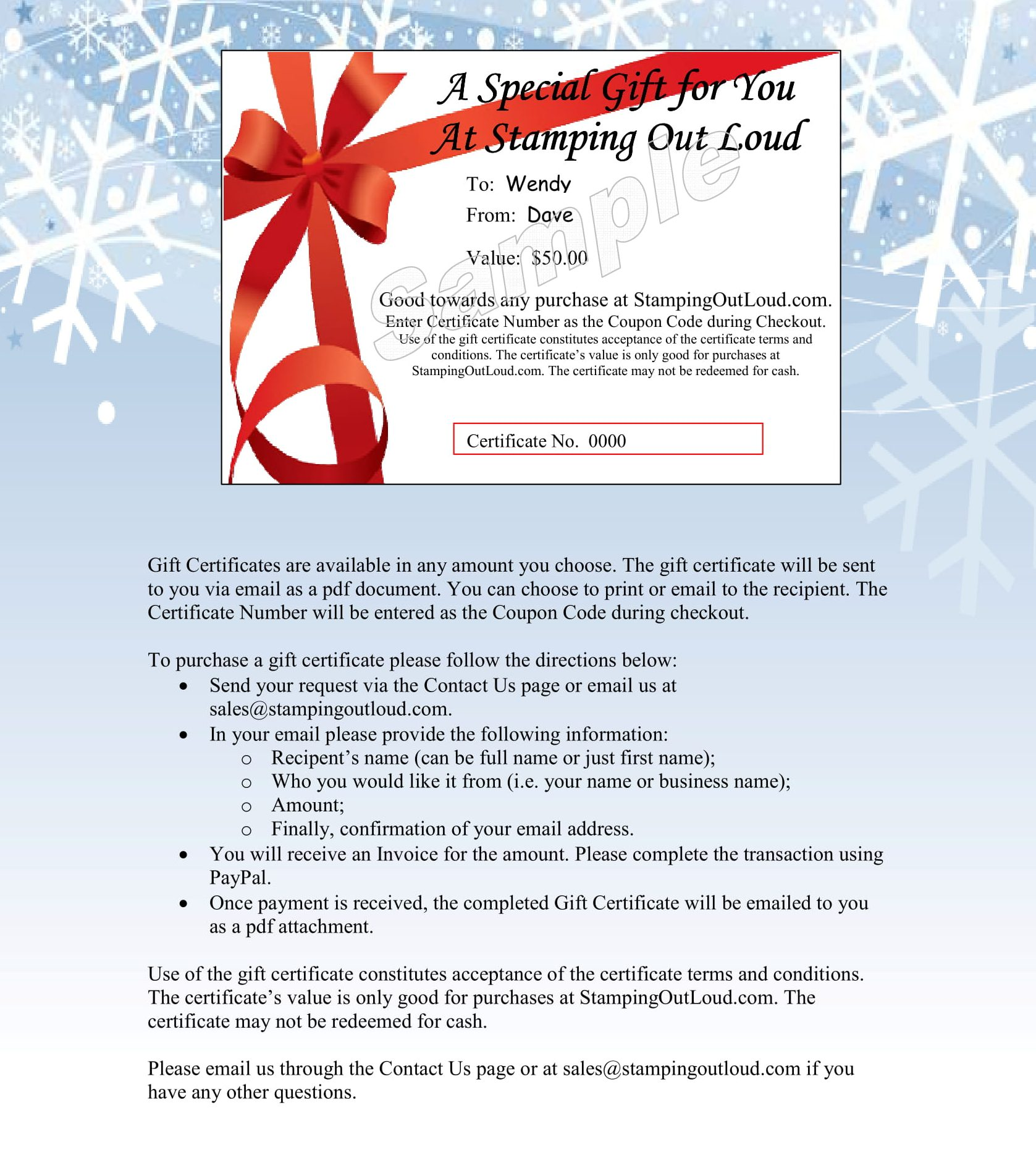 Contact us for further information on Gift Certificates